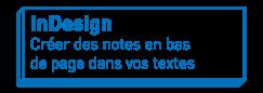 InDesign   Créer des notes en bas de page dans vos textes