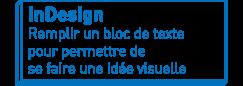 InDesign   Remplir un bloc de texte pour permettre de se faire une idée visuelle