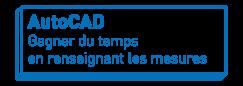 AutoCAD   Gagner du temps en renseignant les mesures