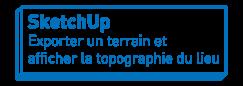 SketchUp   Exporter un terrain et afficher la topographie du lieu