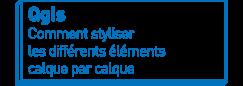 Qgis   Comment styliser les différents éléments calque par calque